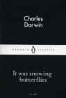 It Was Snowing Butterfies Darwin Charles