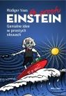 Po prostu Einstein.