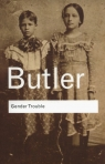 Gender Trouble Feminism and the Subversion of Identity Butler Judith