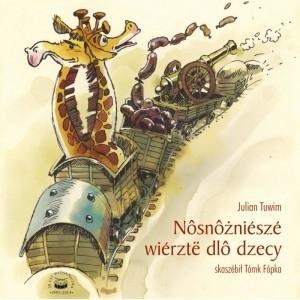 Najpiękniejsze wiersze dla dzieci (po kaszubsku) Julian Tuwim