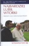 Najbardziej lubił wtorki Opowieść o życiu codziennym Jana Pawła II Mokrzycki Mieczysław, Grysiak Brygida