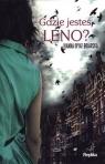 Gdzie jesteś, Leno?