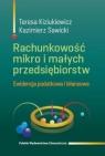 Rachunkowość mikro i małych przedsiębiorstw Ewidencja podatkowa i Kiziukiewicz Teresa, Sawicki Kazimierz
