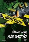 Nikotynizm Mówię wam, nie warto - film DVD Wiktor W. Kammer