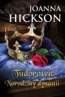 Tudorowie Narodziny dynastii