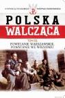 Polska Walcząca Tom 52 Powstanie Warszawskie Powstanie we wrześniu