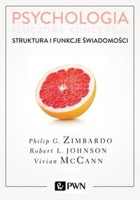 Psychologia Kluczowe koncepcje Tom 3 Struktura i funkcje świadomości Zimbardo Philip, Johnson Robert, McCann Vivian