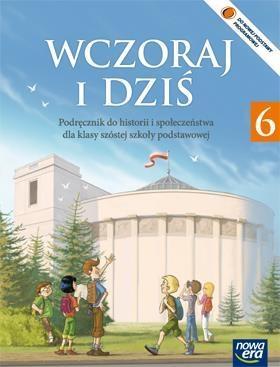 Historia i społeczeństwo Wczoraj i dziś klasa 6 Podręcznik Wojciechowski Grzegorz