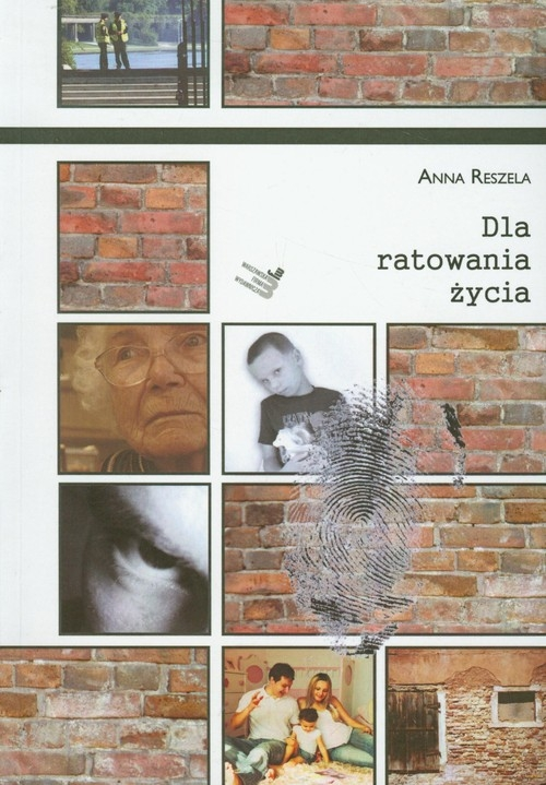 Dla ratowania życia Reszela Anna