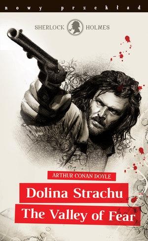 Sherlock Holmes. Dolina Strachu / The Valley of Fear Arthur Conan Doyle