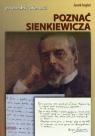 Poznać Sienkiewicza