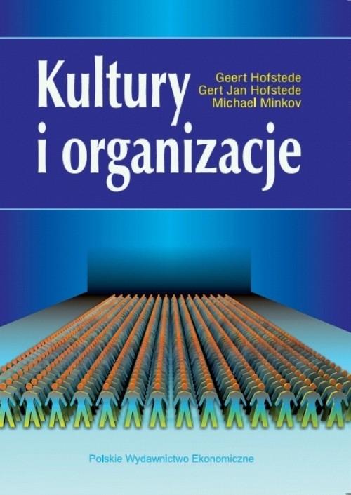 Kultury i organizacje Hofstede Geert, Hofstede Gert Jan, Minkov Michael