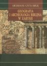 Geografia i archeologia biblijna w zarysie
