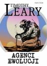 Agenci ewolucji Leary Timothy