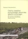 Cechy osadów pyrzyckiego zbiornika glacilimnicznegojako wyraz Paluszkiewicz Ryszard
