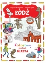 Łódź. Kolorowy portret MIASTA