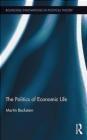 The Politics of Economic Life Martin Beckstein