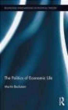 The Politics of Economic Life