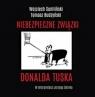 Niebezpieczne związki Donalda Tuska  (Audiobook) Sumliński Wojciech
