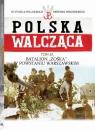 Polska Walcząca Tom 61 Batalion