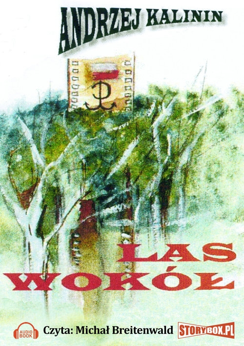 Las wokół  (Audiobook) (Audiobook) Kalinin Andrzej