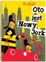 Oto jest Nowy Jork wyd. 2021 Sasek Miroslav