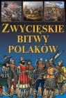 Zwycięskie bitwy Polaków