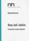 Nowy Jork i okolice O twórczości Jamesa Schuylera Wiśniewski Mikołaj