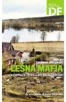 Leśna mafia Szwedzki thriller ekologiczny Zaremba Bielawski Maciej