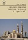Społeczno kulturowe dysfunkcje turystyczne w krajach islamu