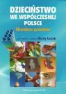 Dzieciństwo we współczesnej Polsce
