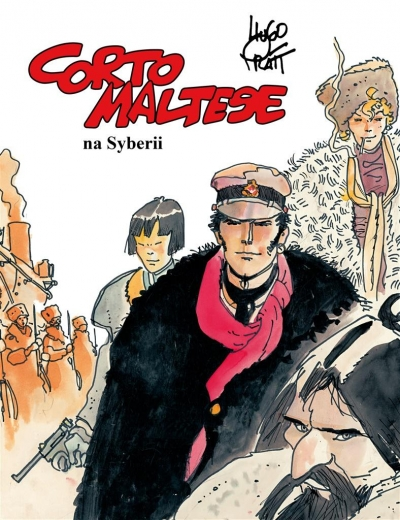 Corto Maltese Tom 6: Corto Maltese na Syberii Hugo Pratt, Hugo Pratt