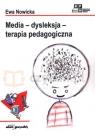 Media – dysleksja – terapia pedagogiczna