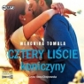 Cztery liście koniczyny audiobook Weronika Tomala