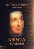Księga fundacji w. Teresa od Jezusa