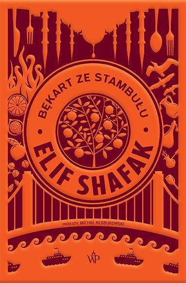 Bękart ze Stambułu Elif Shafak