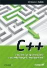 C++. Zadania z programowania z przykładowymi rozwiązaniami. Wydanie III Kubiak Mirosław J.