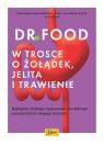 Dr Food W trosce o żołądek, jelita i trawienie Hobelsberger Bernhard