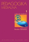 Pedagogika medialna t 1 Podręcznik akademicki