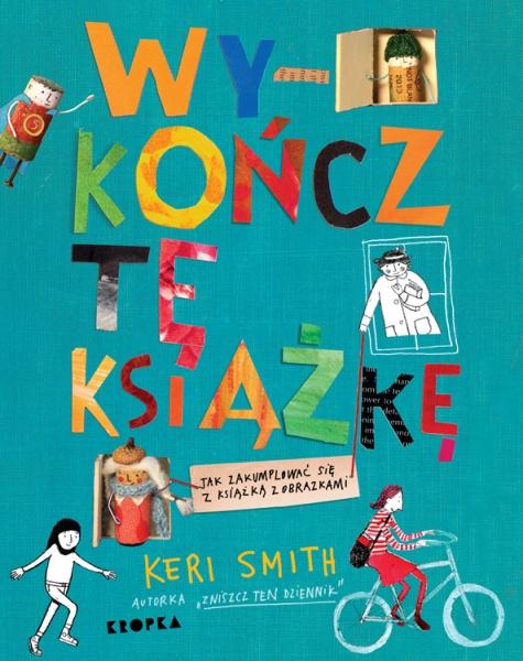 Wykończ tę książkę Keri Smith