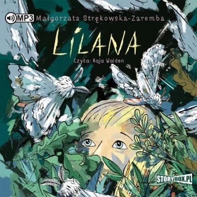 Lilana (Audiobook) Małgorzata Strękowska-Zaremba