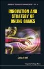 Innovation and Strategy of Online Games H Wi Jong,  Hyun