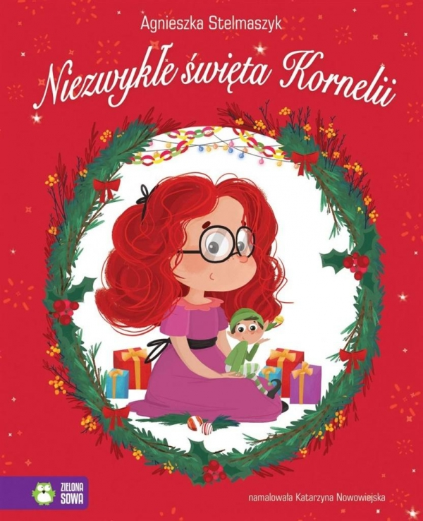 Niezwykłe święta Kornelii Stelmaszyk Agnieszka