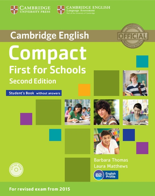 Compact First for Schools Student's Book + CD Thomas Barbara, Matthews Laura