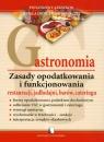 Gastronomia. Zasady opodatkowania i funkcjonowania restauracji jadłodajni Broda Danuta, Nowak Wanda