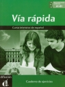 Via rapida Cuaderno de ejercicios z płytą CD  Ainciburu Maria Cecilia, Tayefeh Elisabeth, Vazquez Graciela