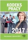Kodeks pracy 2017 Praca zbiorowa