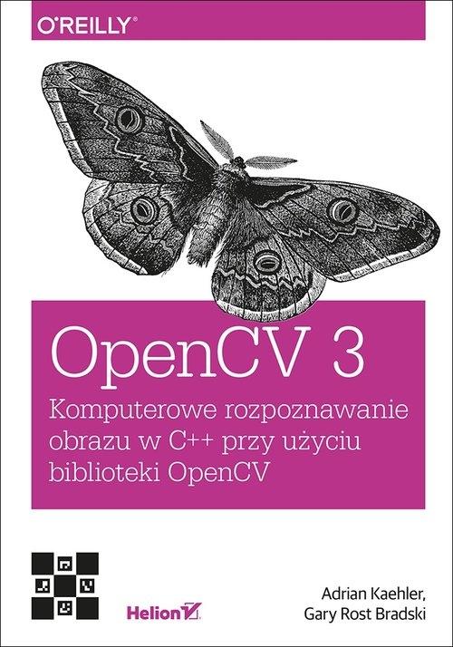 OpenCV 3 Kaehler Adrian, Bradski Gary