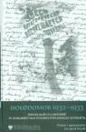 Hołodomor 1932-1933 Wielki głód na Ukrainie w dokumentach polskiej dyplomacji Bruski Jan Jacek