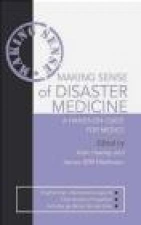 Making Sense of Disaster Medicines
